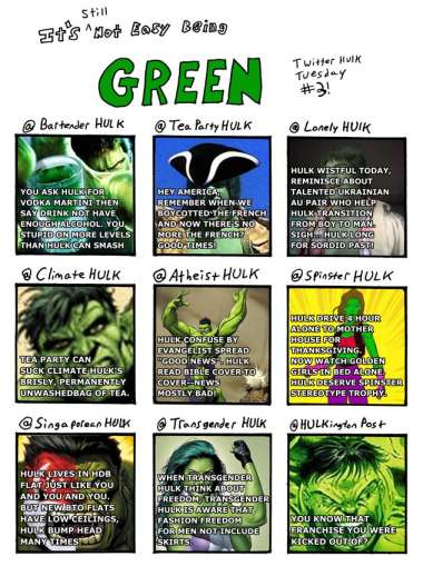 It's Not Easy Being Green – Twitter Hulks part Three!
