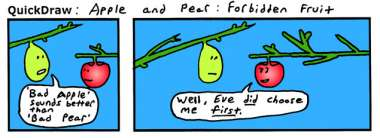 I'd love to see a TV commercial for 'the forbidden fruit'. It *did* get a sales pitch.