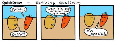 Carrot and Potato [36] Defining Qualities