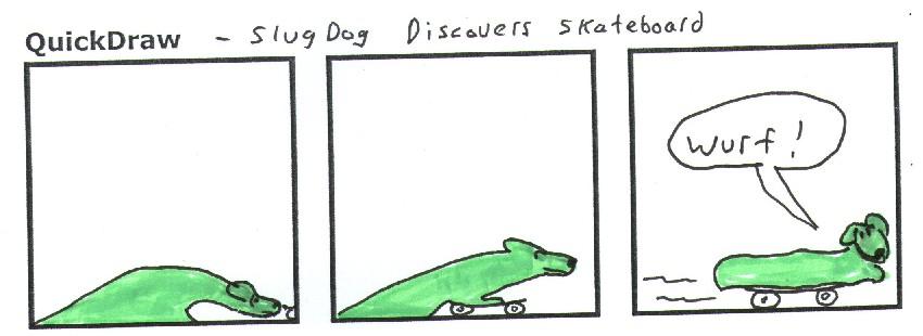SlugDog Discovers Skateboard