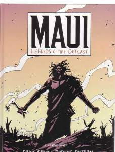 maui-legends-of-the-outcast